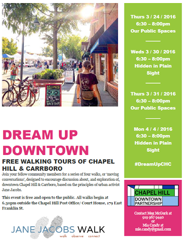 Dream Up Downtown Walk in Chapel Hill / Carrboro Tomorrow